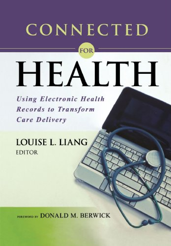 Connected for Health: Using Electronic Health Records to Transform Care Delivery Pdf