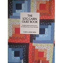 The Log Cabin Quilt Book by Carol Anne Wien (1985-12-06)