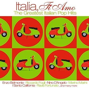 Italia, Ti Amo - The Greatest Italian Pop Hits