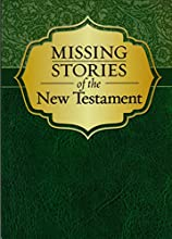Missing Stories of the New Testament (Paperback)