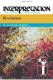 Revelation: Interpretation, a Bible Commentary for Teaching and Preaching