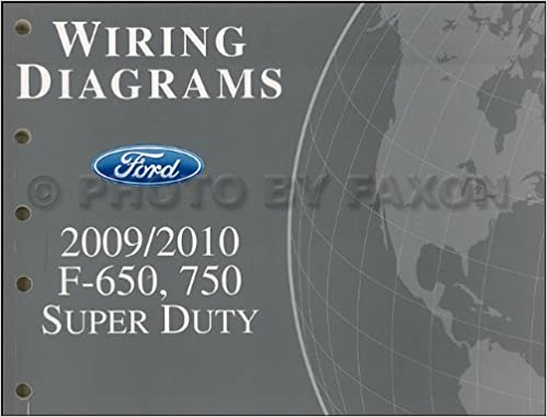 ford f650 super duty fuse diagram 2009 2010 ford f650 f750 medium truck wiring diagram manual  2009 2010 ford f650 f750 medium truck