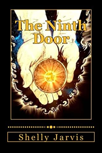 The Ninth Door (The Calling Chronicles) (Volume 2) Shelly Jarvis 9781493605378 Amazon.com Books  sc 1 st  Amazon.com & The Ninth Door (The Calling Chronicles) (Volume 2): Shelly Jarvis ...