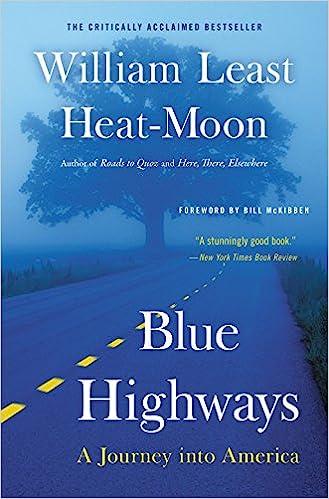 Blue Highways: A Journey into America: William Least Heat-Moon ...