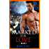 Book 1 - Marked for Love | Gay Romance Paranormal MM Werewolf Shifter Series: Gay Werewolf Romance
