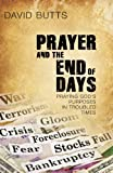 Prayer and the End of Days, David Butts, 1935012088
