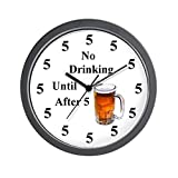 CafePress – No Drinking Until After Five – Unique Decorative 10″ Wall Clock