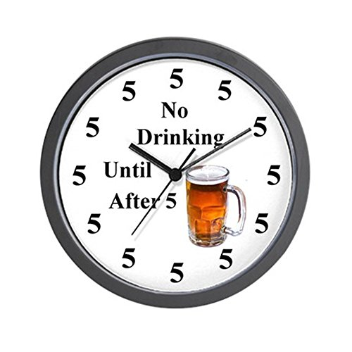 (CafePress No Drinking Until After Five Unique Decorative 10