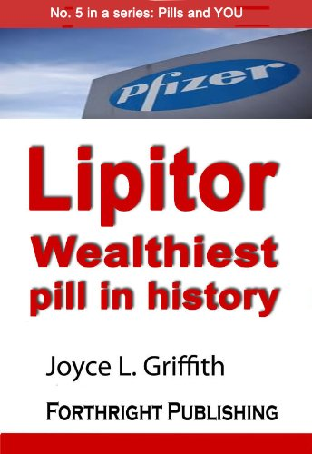 lipitor-wealthiest-pill-in-history-pills-and-you-book-5