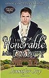 The Honorable Mr. Darcy: A Pride & Prejudice Variation (A Meryton Mystery) (Volume 1)
