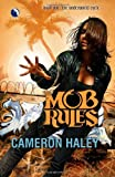 Mob Rules, Cameron Haley, 0373803206