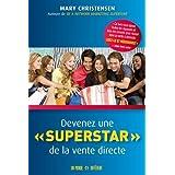 Devenez une « superstar » de la vente directe