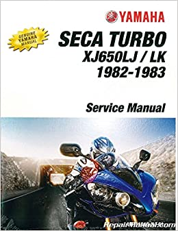 LIT-11616-XJ-61 1982-1983 Yamaha XJ650L Seca Turbo Motorcycle Service Manual: Manufacturer: Amazon.com: Books