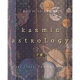 Karmic Astrology: Past Lives, Present Loves