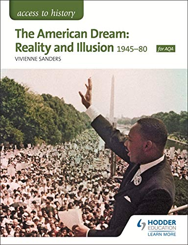 The American Dream: Reality and Illusion, 1945-1980 (Access to History)