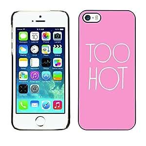 FECELL CITY // Duro Aluminio Pegatina PC Caso decorativo Funda Carcasa de Protección para Apple Iphone 5 / 5S // Hot Pink Sexy Pink Quote Chick