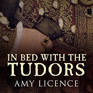 In Bed with the Tudors Hörbuch