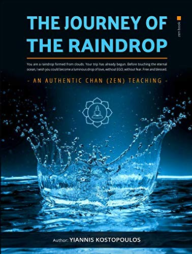 The Journey of the Raindrop: An Authentic Chan (Zen) Book