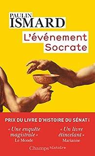 L'événement Socrate, Ismard, Paulin