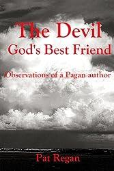 The Devil Gods Best Friend