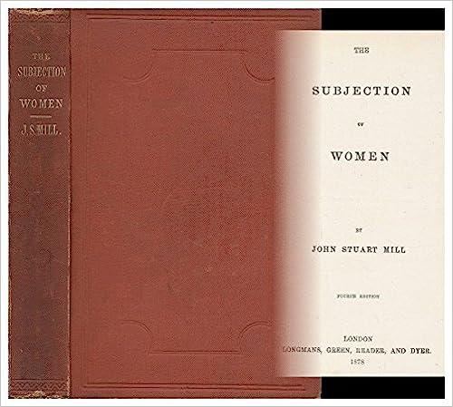 Read The Subjection of Women / by John Stuart Mill PDF, azw (Kindle), ePub