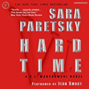 Hard Time : A V.I. Warshawski Novel | Sara Paretsky