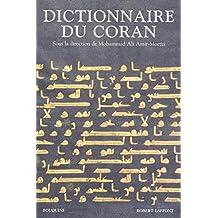 Dictionnaire du Coran: Sous la direction de Mohammad Ali Amir-Moezi
