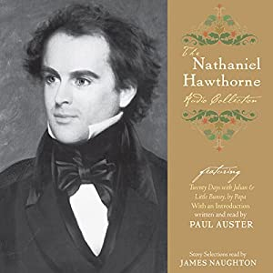 The Nathaniel Hawthorne Audio Collection Hörbuch