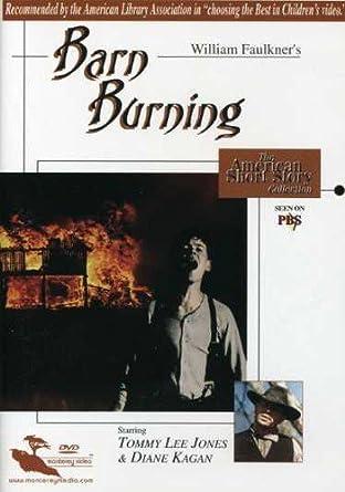 Amazon Com Barn Burning Tommy Lee Jones Diane Kagan Shawn