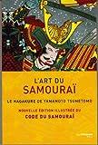 Image de L'art du samourai : Le Hagakure de Yamamoto Tsunetomo