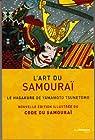 L'art du samourai : Le Hagakure de Yamamoto Tsunetomo par Tsunetomo