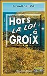 Hors-la-loi à Groix par Larhant