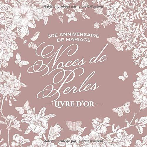 30e Anniversaire De Mariage Noces De Perles Livre Dor