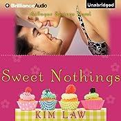 Sweet Nothings: A Sugar Springs Novel, Book 2 | Kim Law