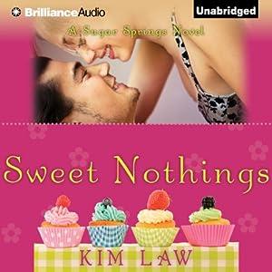 Sweet Nothings Hörbuch