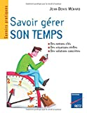 img - for Savoir g rer son temps book / textbook / text book