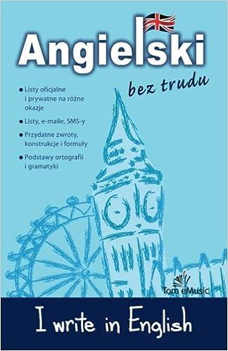 I Write In English Polish Version Angielski Bez Trudu Polish