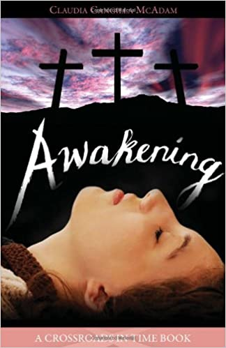 Awakening (Crossroads in Time Books) by Claudia Cangilla McAdam