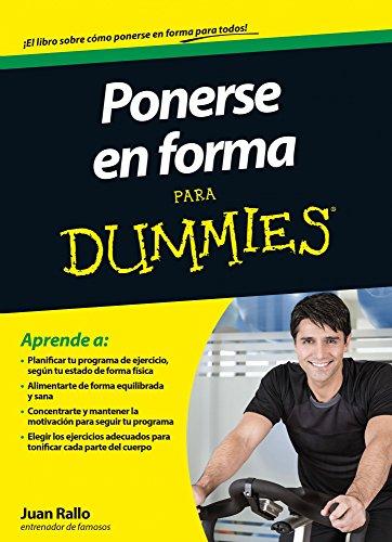 Descargar Libro Ponerse En Forma Para Dummies Juan Rallo