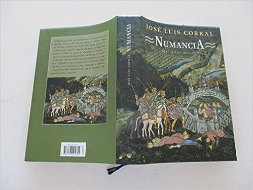 Numancia: Amazon.es: Corral Lafuente, José Luis: Libros