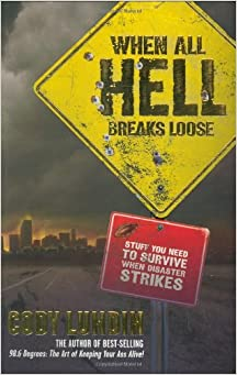 When All Hell Breaks Loose: Stuff You Need