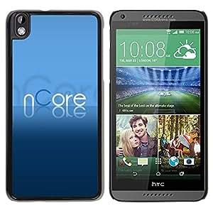 Be Good Phone Accessory // Dura Cáscara cubierta Protectora Caso Carcasa Funda de Protección para HTC DESIRE 816 // Text Blue Torrent Program Letters