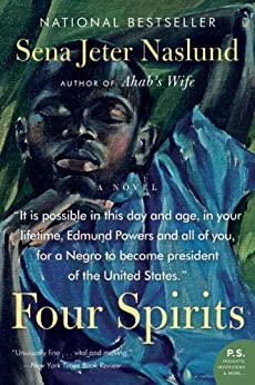 Four Spirits: A Novel by [Naslund, Sena Jeter]