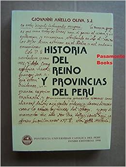 Historia del Reino y Provincias del Peru y Vidas de los Varones Insignes de la Compania de Jesus (Coleccion Clasicos Peruanos) (Spanish Edition)