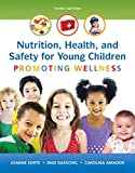 img - for Nutrition, Health and Safety for Young Children: Promoting Wellness with Enhanced Pearson eText -- Access Card Package (3rd Edition) (What's New in Early Childhood Education) book / textbook / text book