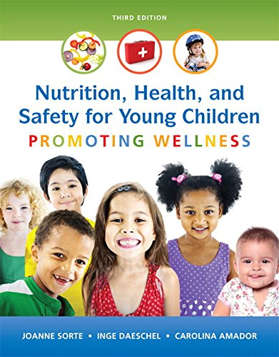 Nutrition, Health and Safety for Young Children: Promoting Wellness with Enhanced Pearson eText -- Access Card Package (3rd Edition) (What's New in Early Childhood Education)