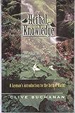 Herbal Knowledge, Clive Buchanan, 1890261017