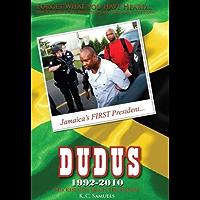 Jamaica's FIRST President - Dudus