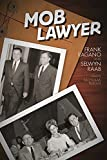 img - for Mob Lawyer: The Mafia's Attorney Tells All book / textbook / text book
