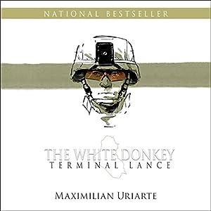 The White Donkey: Terminal Lance Audiobook